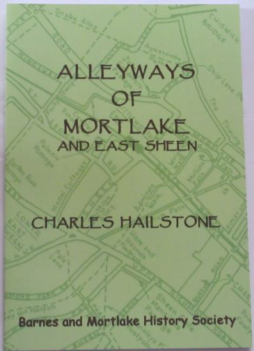 Alleyways of Mortlake and East Sheen, by Charles Hailstone